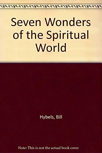 9780849906602: Seven Wonders of the Spiritual World
