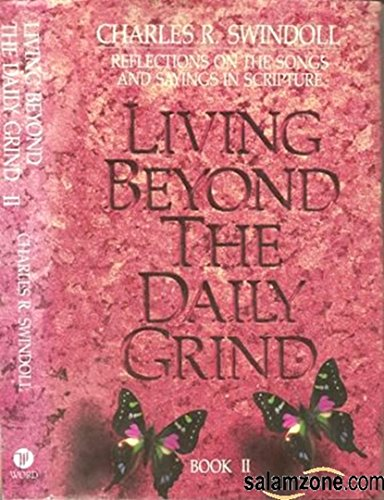 Living Beyond the Daily Grind, Book 2: Charles R. Swindoll