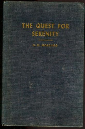 9780849906763: The Quest for Serenity