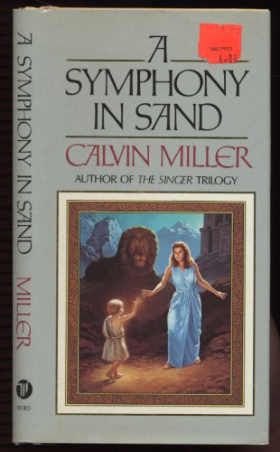 9780849906886: A Symphony in Sand
