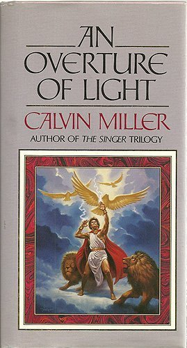 An Overture of Light (Symphony Trilogy): Miller, Calvin