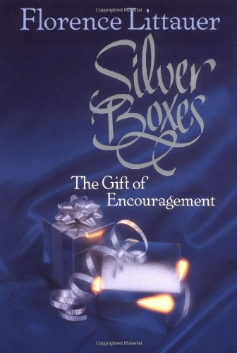 9780849907203: Silver Boxes: The Gift of Encouragement