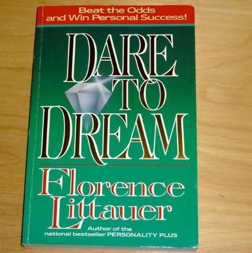 9780849907364: Dare to Dream