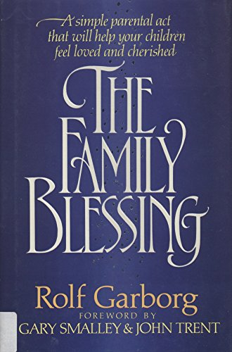 9780849907814: The family blessing