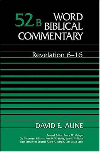 9780849907869: Revelation 6-16 (Word Biblical Commentary 52b)