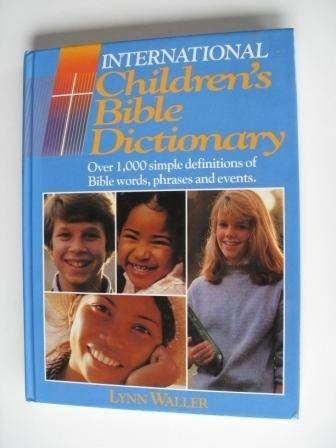 9780849908125: International Children's Bible Dictionary