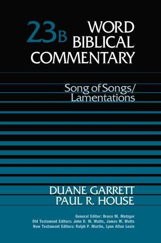 9780849908255: Song of Songs / Lamentations (Word Biblical Commentary)