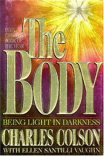 9780849908668: The Body: Being Light in Darkness