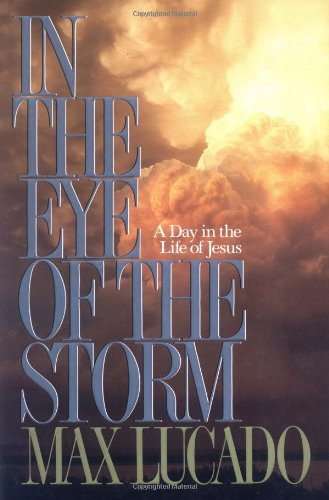 9780849908903: In the Eye of the Storm