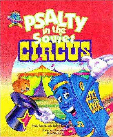 9780849908927: Psalty in the Soviet Circus (Psalty's Worldwide Adventure Series)