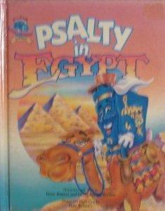 Psalty in Egypt (Psalty's Worldwide Adventure Series): Ernie Rettino, Debby