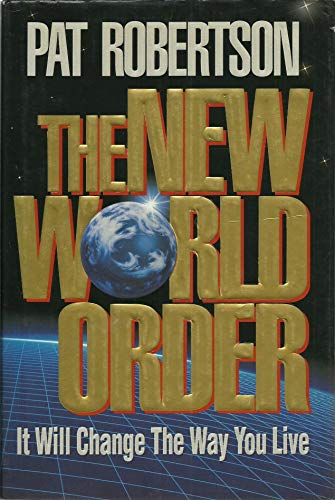 9780849909153: The New World Order