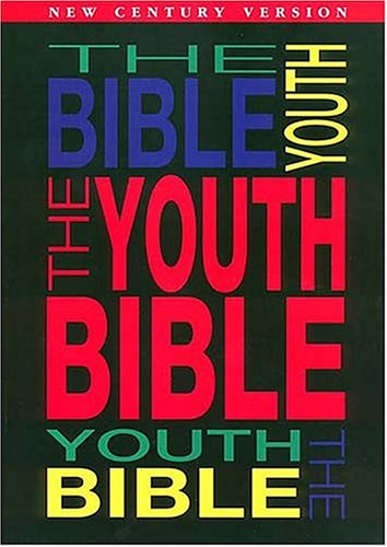 9780849909252: The Youth Bible An Ncv Resource That Teens Will Turn To For Guidance And Inspiration