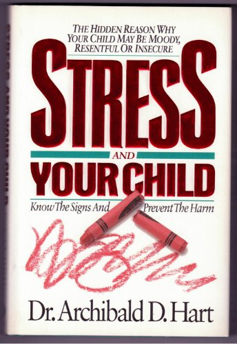 9780849909269: Stress and your child