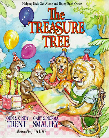 The Treasure Tree (0849909368) by John Trent; Cindy Trent; Gary Smalley; Norma Smalley