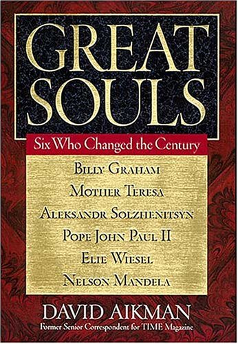 9780849909658: Great Souls: Six Who Changed the Century