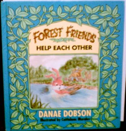 9780849909863: The Forest Friends Help Each Other (The Forest Friends, No 2)