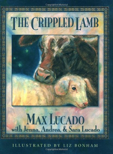 The Crippled Lamb: Lucado, Max, with