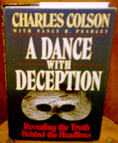 9780849910579: A dance with deception: Revealing the truth behind the headlines