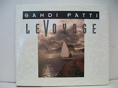 Le Voyage (084991065X) by Sandi Patti; Matt Baugher; Bob Farrell; Greg Nelson