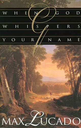 9780849910999: When God Whispers Your Name