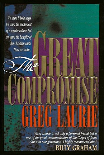 9780849911415: The Great Compromise
