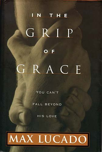 9780849911439: In The Grip Of Grace