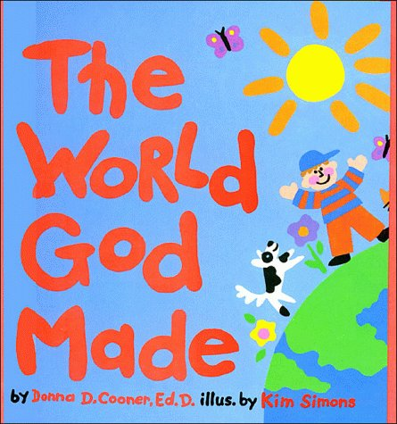 The World God Made (0849911621) by Donna Cooner