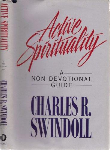 9780849911699: Active Spirituality: A Non-Devotional Guide