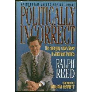9780849911729: Politically Incorrect: The Emerging Faith Factor in American Politics