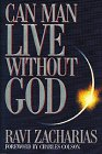 9780849911736: Can Man Live Without God