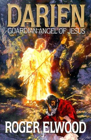 9780849911743: Darien: Guardian Angel of Jesus