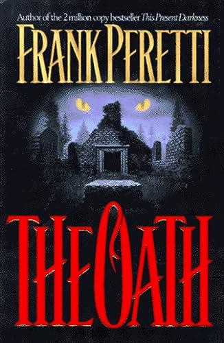 9780849911781: The Oath: A Novel