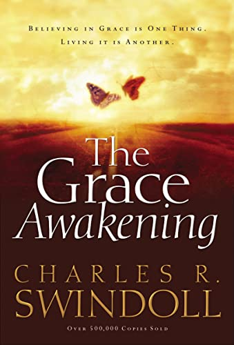 9780849911880: The Grace Awakening: Believing in Grace Is One Thing. Living it Is Another.