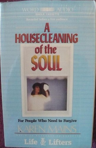 A Housecleaning of the Soul (0849912520) by Karen Mains