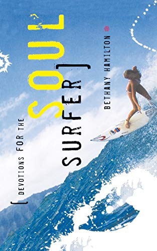9780849912566: Devotions for the Soul Surfer: Daily Thoughts to Charge Your Life