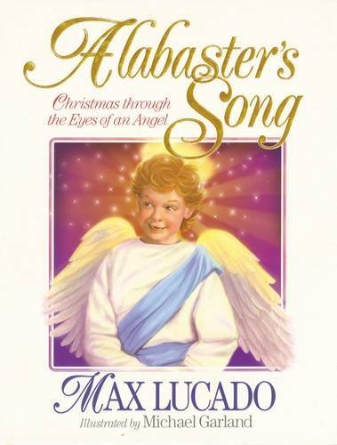 9780849913075: Alabaster's Song: Christmas through the Eyes of an Angel