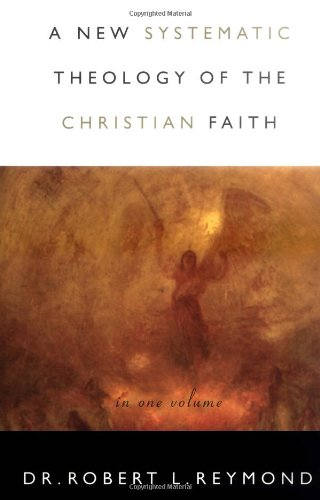 9780849913174: A New Systematic Theology of the Christian Faith
