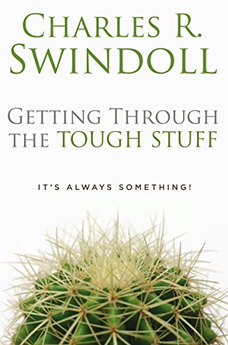 9780849913204: Getting Through the Tough Stuff: It's Always Something!