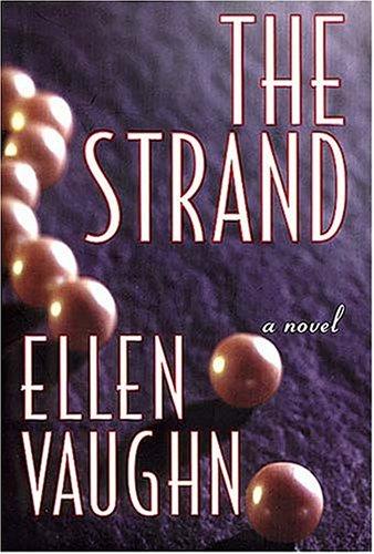 The Strand: A Novel: Vaughn, Ellen Santilli