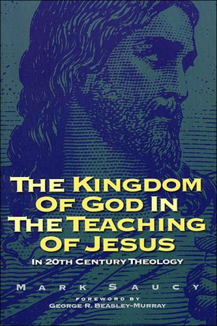 9780849913297: Kingdom of God and the Teaching of Jesus: In 20th Century Theology