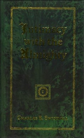9780849913334: Intimacy With the Almighty: Encountering Christ in the Secret Places of Your Life