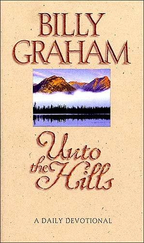 9780849913341: Unto the Hills