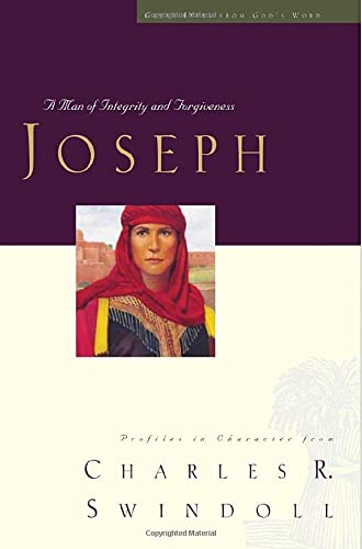 9780849913426: Joseph: A Man of Integrity and Forgiveness (Great Lives Series: Volume 3)