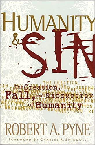 9780849913723: Humanity and Sin (Swindoll Leadership Library)