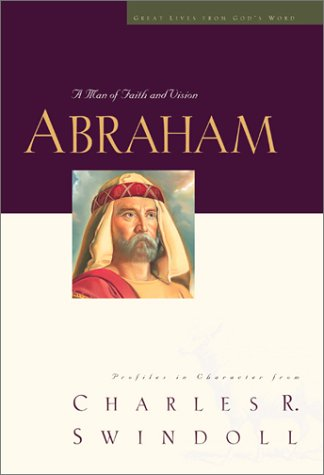 9780849913884: Great Lives Series: Abraham
