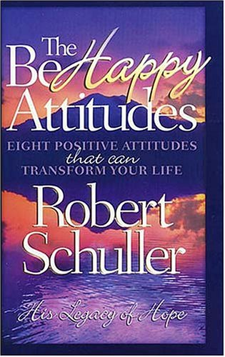 9780849914263: Be Happy Attitudes