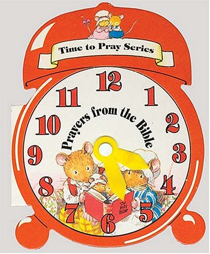 Time To Pray Series: Prayers From The Bible: Linda Parry