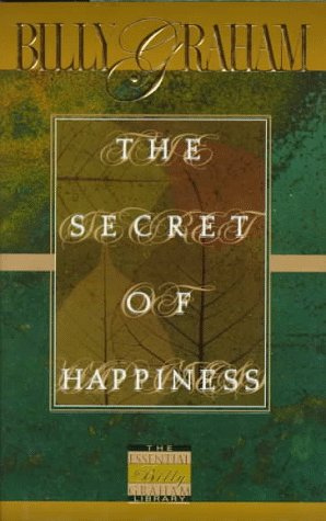 9780849914782: The Secret Of Happiness