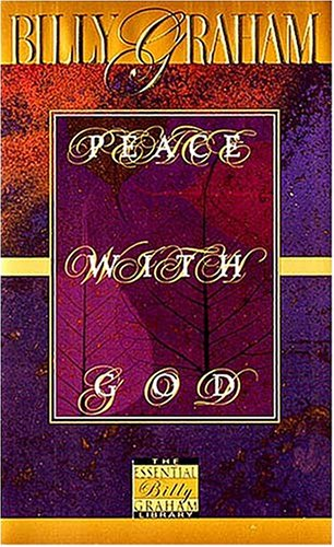 Peace With God (0849914795) by Billy Graham